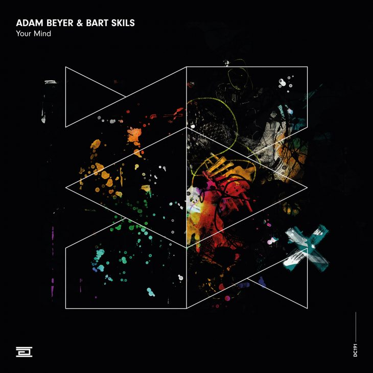 Adam Beyer and Bart Skils – Your Mind – Drumcode – Recommended