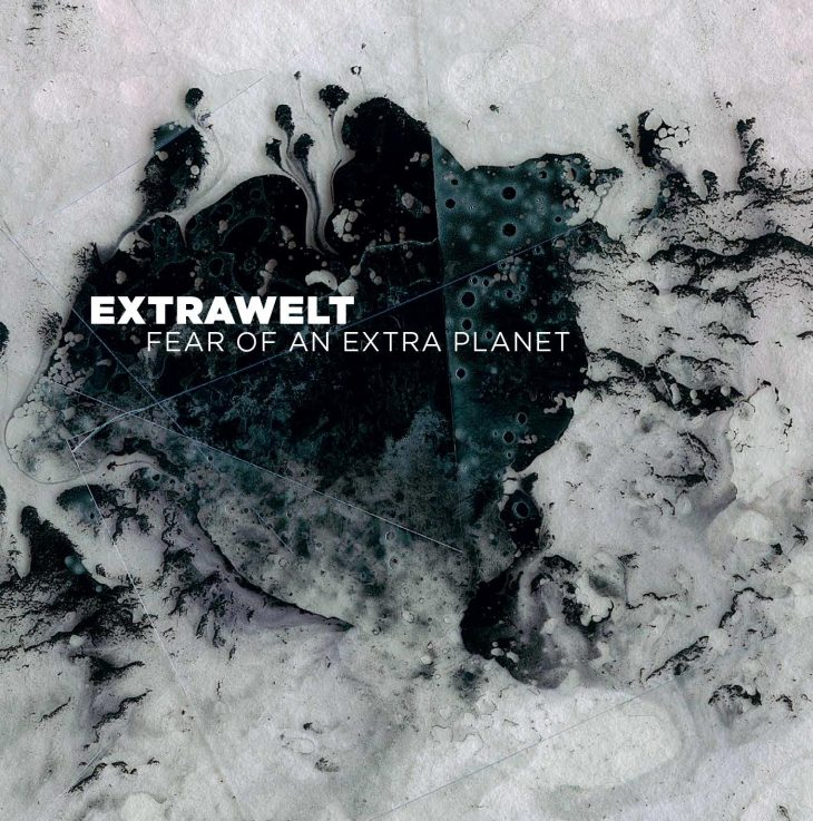 Extrawelt – Fear of an extra planet