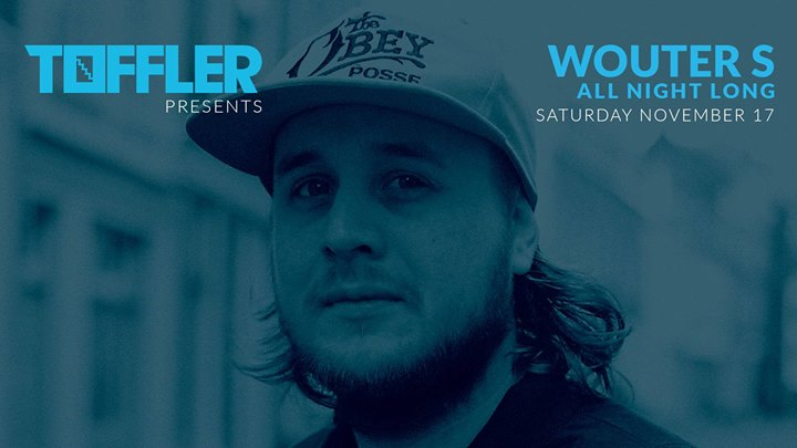 Toffler Presents Wouter S (All Night Long, NL)