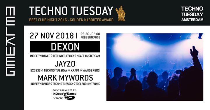 Techno Tuesday Amsterdam I Dexon (NL), 06 Nov, Melkweg
