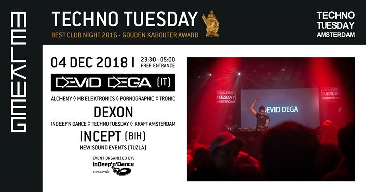 Techno Tuesday Amsterdam I Devid Dega (IT), 04 Dec, Melkweg