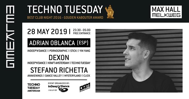 Techno Tuesday Amsterdam I Adrian Oblanca (ESP), 28 May, Melkweg