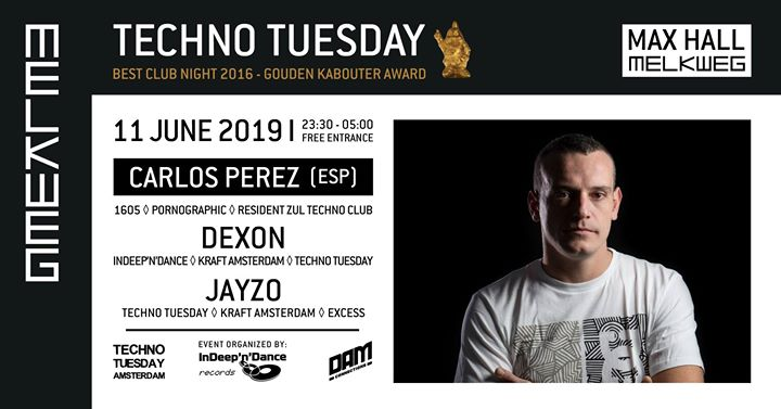 Techno Tuesday Amsterdam I Carlos Perez (ESP), 11 June, Melkweg