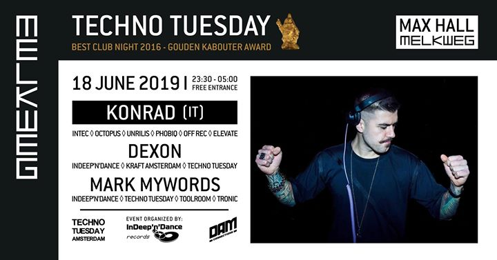 Techno Tuesday Amsterdam I Konrad (IT), 18 June, Melkweg