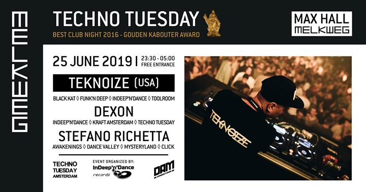 Techno Tuesday Amsterdam I Teknoize (USA), 25 June, Melkweg