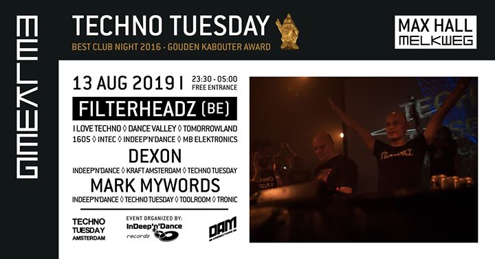 Techno Tuesday Amsterdam I Filterheadz (BE), 13 August, Melkweg