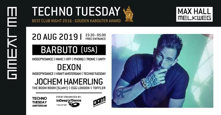 Techno Tuesday Amsterdam I Barbuto (USA), 20 August, Melkweg