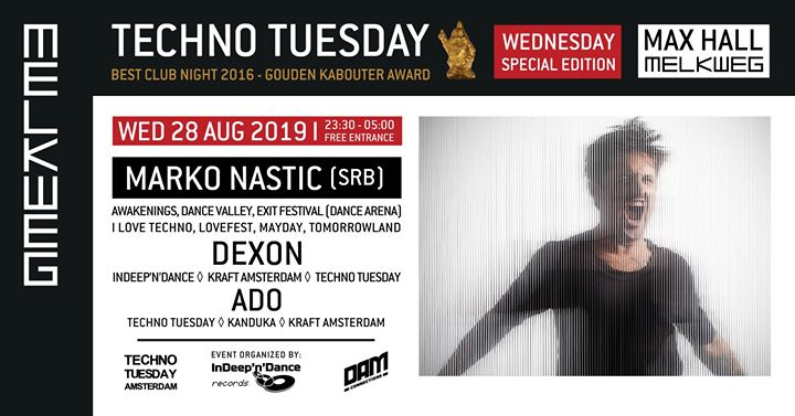 Techno Tuesday Amsterdam Wednesday Special I Marko Nastic (SRB)