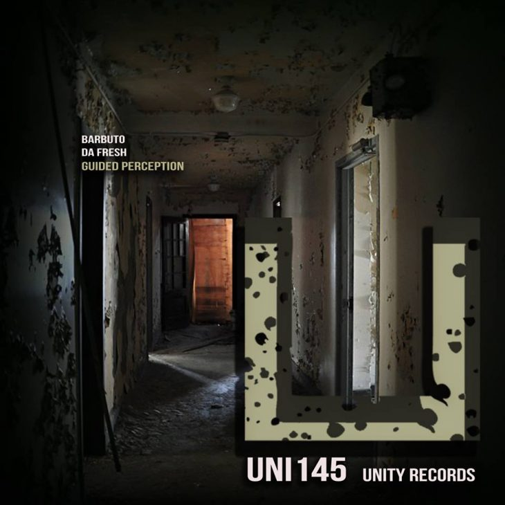 Barbuto + Da Fresh Guided Perception EP on Unity Records – Recommended Techno