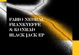 Fabio Neural, Frankyeffe & Konrad – Black Jack EP – Recommended Techno