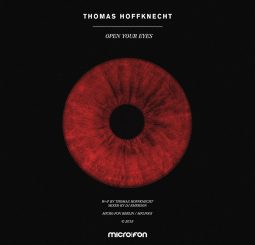 Thomas Hoffknecht - Open Your Eyes (LP) on Micro.fon - Recommended Techno