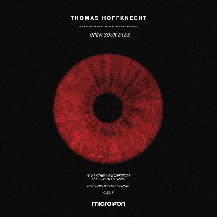 Thomas Hoffknecht – Open Your Eyes (LP) on Micro.fon – Recommended Techno