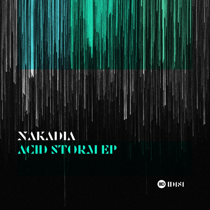 Nakadia – Acid Storm EP – Intec Digital – Recommended Techno
