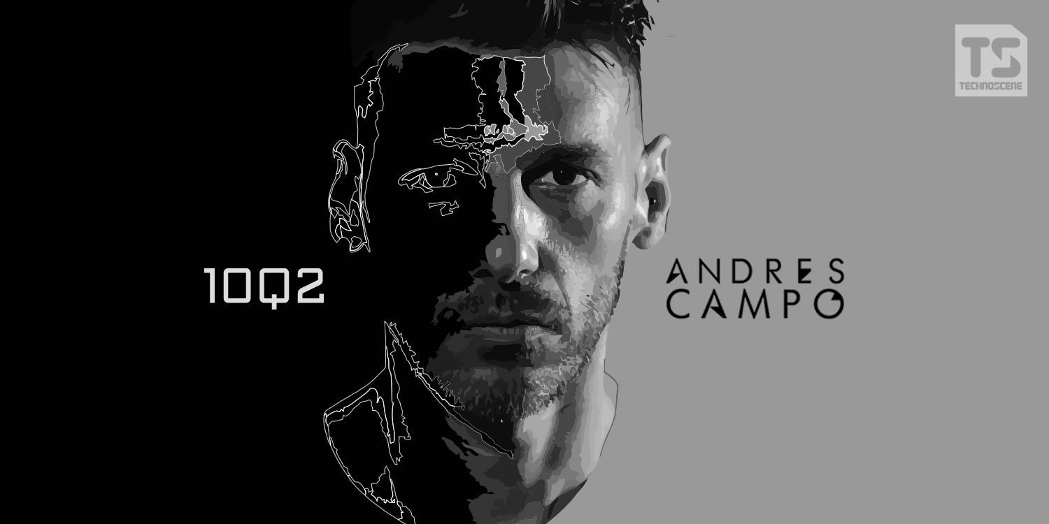 10 Questions 2 – Andres Campo – Technoscene Interview