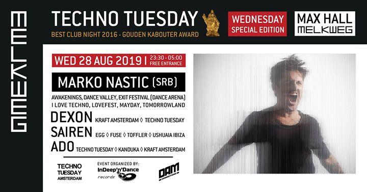 Techno Tuesday Amsterdam Wednesday Special I Marko Nastic (SRB)