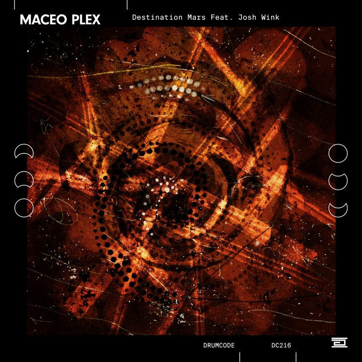 Maceo Plex feat. Josh Wink – Destination Mars on Drumcode – Recommended Techno