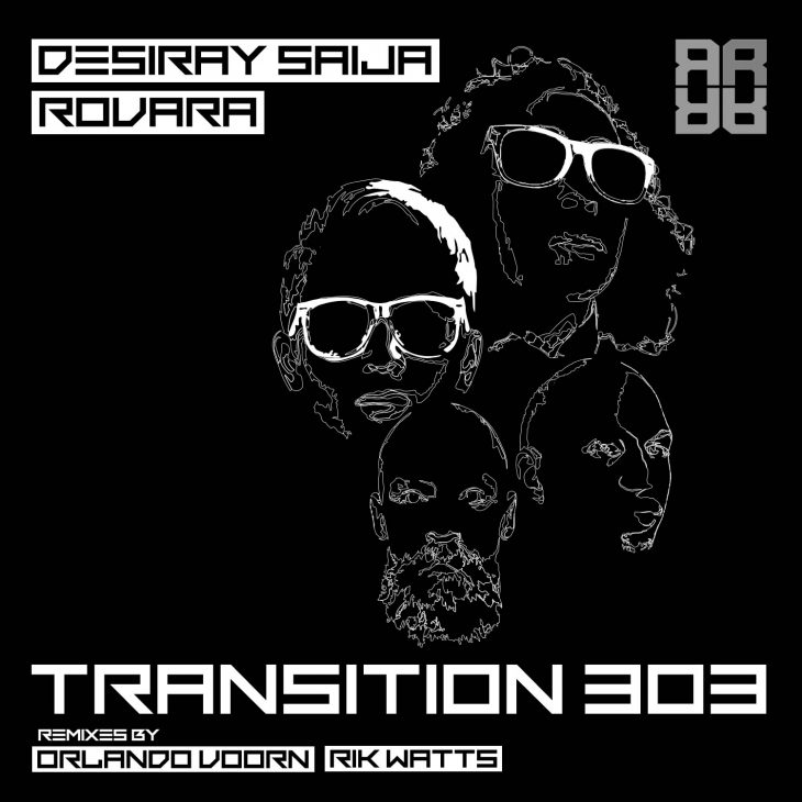 Desiray Saija X Rovara – TRANSITION 303 – Recommended Techno