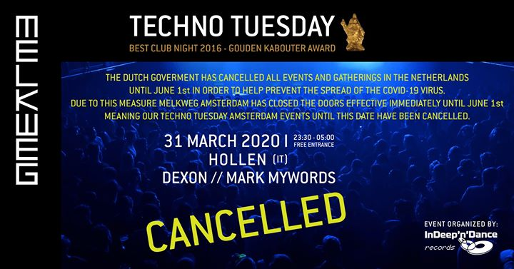 Cancelled: Techno Tuesday Amsterdam, 31 March I Hollen (IT)