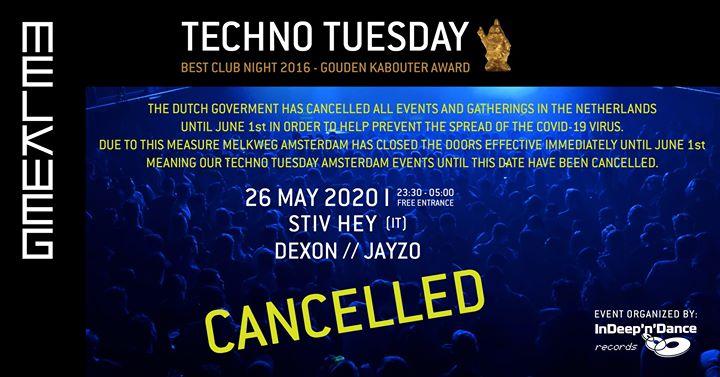 Cancelled: Techno Tuesday Amsterdam I Stiv Hey (IT), 26 May