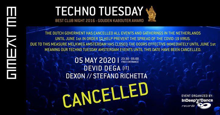 Cancelled: Techno Tuesday Amsterdam I Devid Dega (IT), 05 May