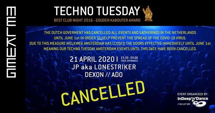 Cancelled: Techno Tuesday Amsterdam I Dexon (srb/nl), 21 Apr