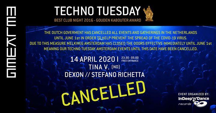 Cancelled: Techno Tuesday Amsterdam I Tina V (NO), 14 Apr