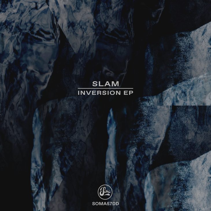 SLAM – INVERSION EP – SOMA RECORDS