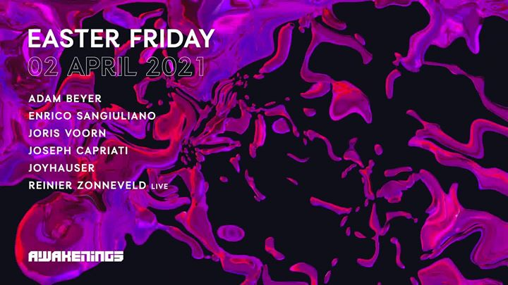 Awakenings Easter Friday (SOLD OUT)