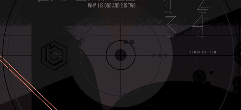 Phraktal – Why 1 is One and 2 is Two – Remix Edition | Recommended Techno